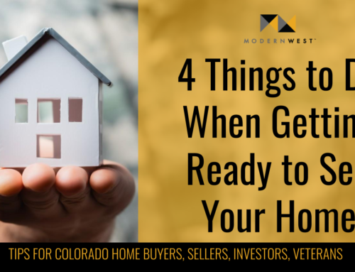 4 Things to Do When You Are Getting Ready to Sell Your Home